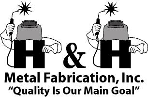 H & H Metal Fabrication, Inc.